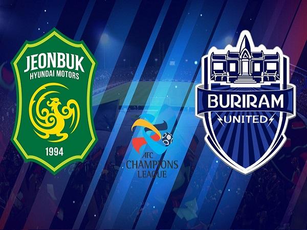 Nhận định Jeonbuk Motors vs Buriram United, 17h00 ngày 21/05