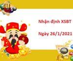 Nhận định XSBT 26/1/2021