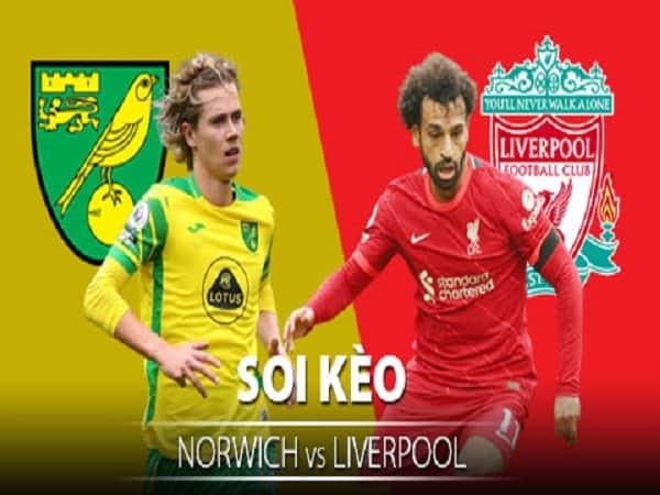 Soi kèo Norwich vs Liverpool 22/9