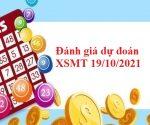 Đánh giá dự đoán XSMT 19/10/2021