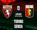 Nhận định Torino vs Genoa, 23h30 ngày 22/10 VĐQG Ý